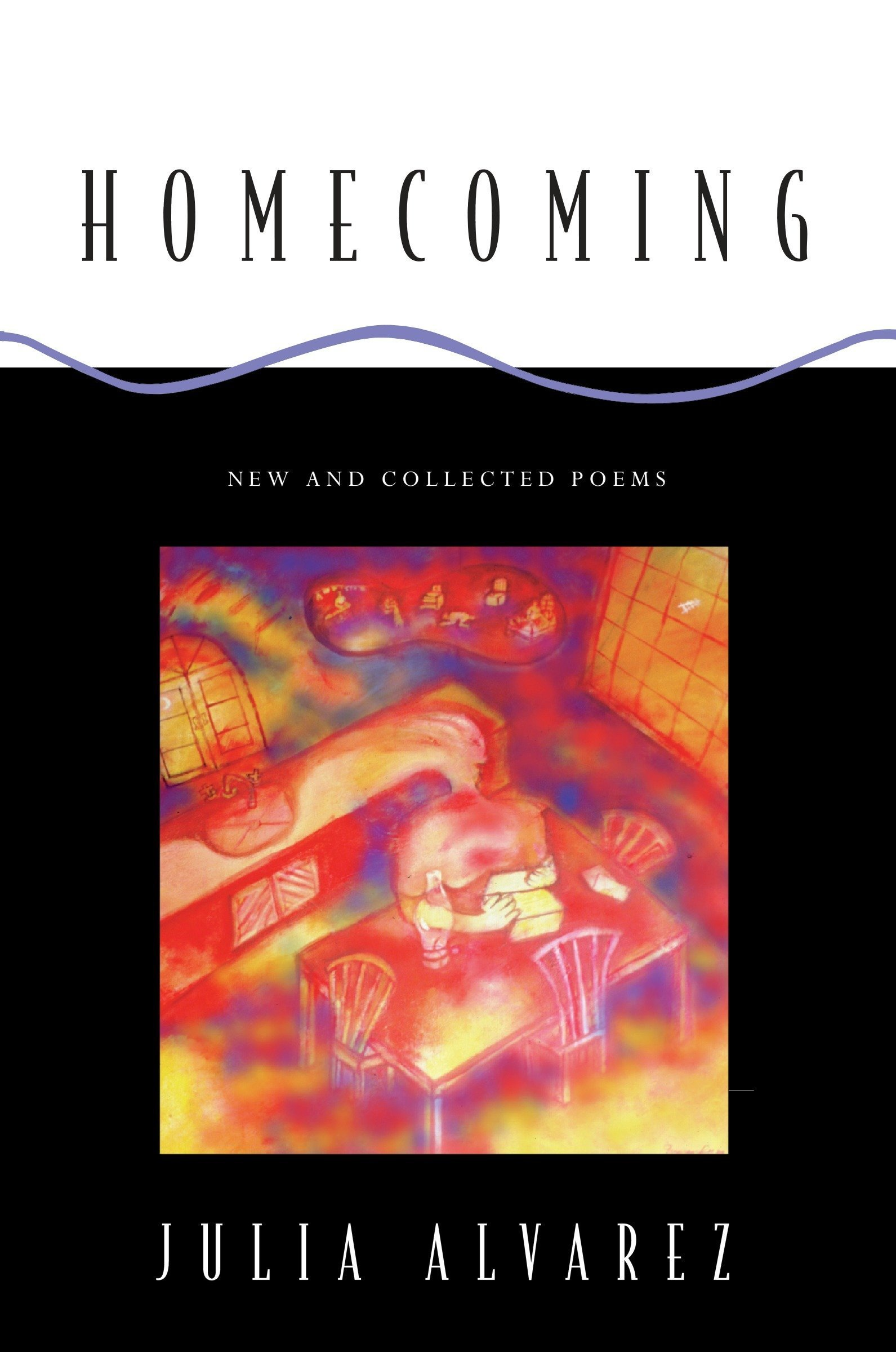 Homecoming: New and Collected Poems