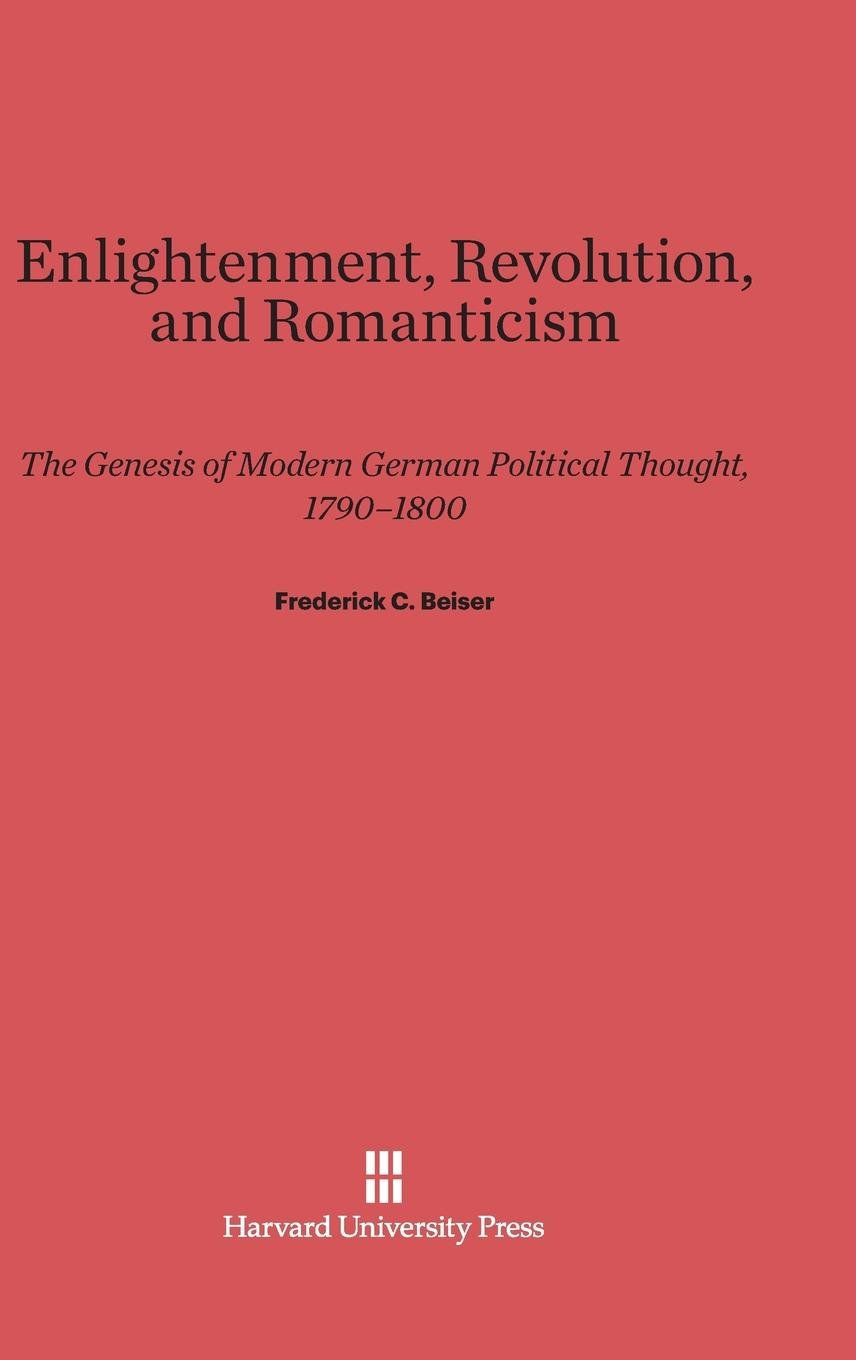 Enlightenment, Revolution, and Romanticism