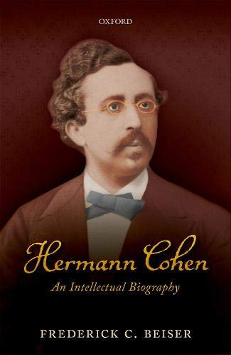 Hermann Cohen: An Intellectual Biography