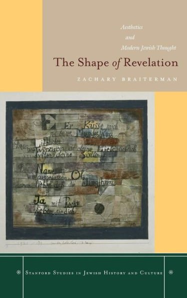 The Shape of Revelation: Aesthetics and Modern Jewish Thought