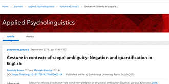 Gesture in contexts of scopal ambiguity: Negation and quantification in English.