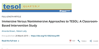 Immersive versus non-immersive approaches to TESOL: A classroom-based intervention study.