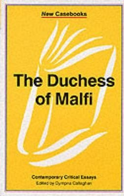 The Duchess of Malfi: John Webster
