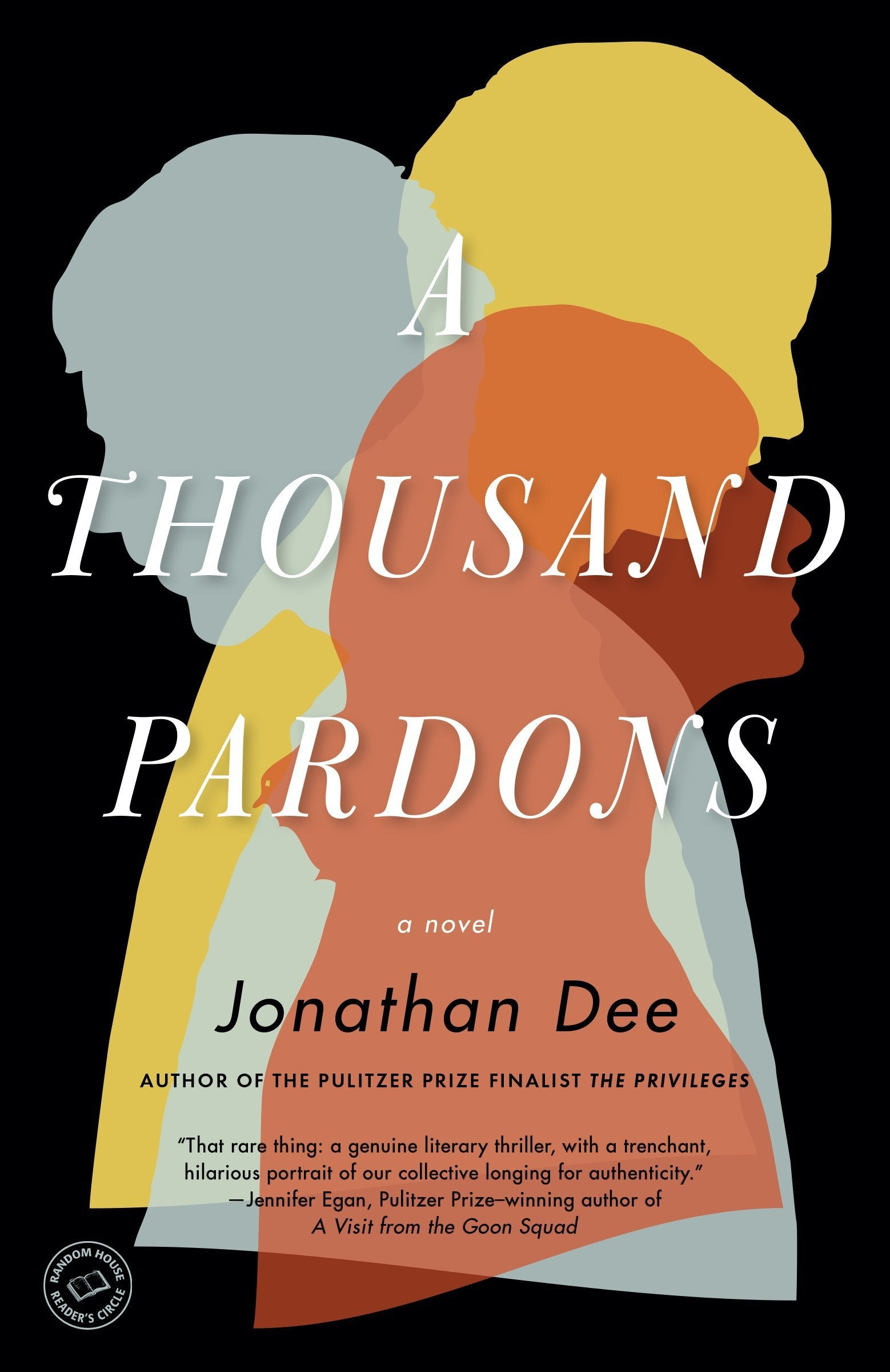 A Thousand Pardons: A Novel