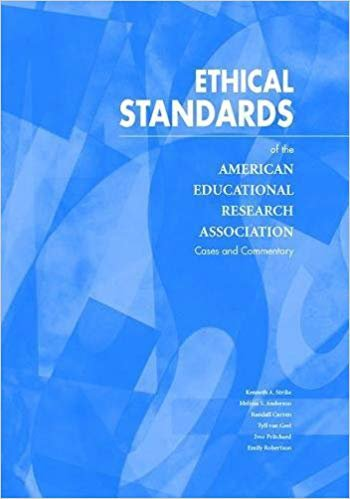 Ethical Standards of the American Educational Research Association: Cases And Commentary