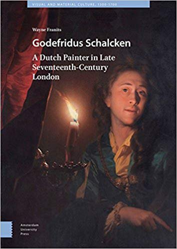 Godefridus Schalcken; A Dutch Painter in Late Seventeenth-Century London