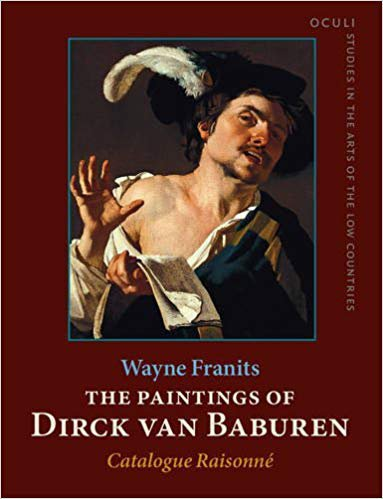 The Paintings of Dirck van Baburen (ca. 1592/93–1624): Catalogue Raisonné