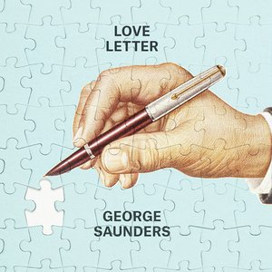 Love Letter by George Saunders