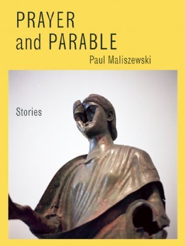 Prayer and Parable: Stories