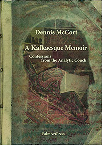A Kafkasque Memoir - Confessions from the Analytic Couch