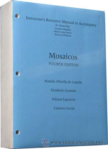 Instructor's Resource Manual to Accompany MOSAICOS (fourth edition)