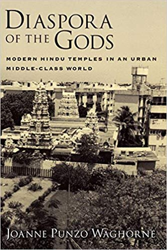 Diaspora of the Gods: Modern Hindu Temples in an Urban Middle-Class World