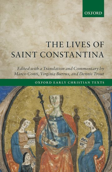 The Lives of Saint Constantina: Critical Edition, Translation, Introduction, and Commentary